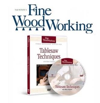 DVD - MARC ADAMS - Tablesaw Techniques - FineWoodWorking