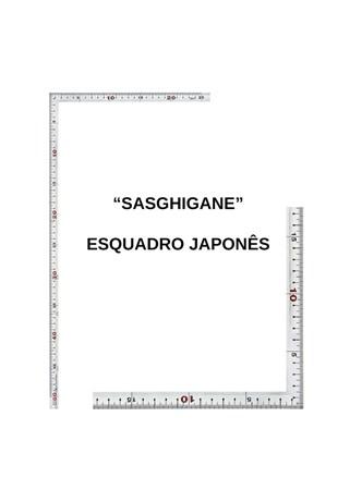 SASHIGANE - ESQUADRO CARPINTEIRO JAPONÊS - 50 X 25 CM - MÉTRICO