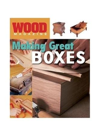 Wood Magazine: Making Great Boxes